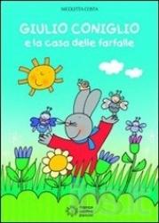 Giulio coniglio e la casa delle farfalle