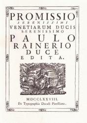Promissio serenissimi venetiarum ducis serenissimo Paulo Rainerio duce edita