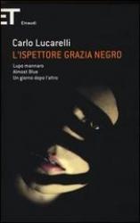 L' ispettore Grazia Negro