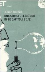 Una storia del mondo in 10 capitoli e ½