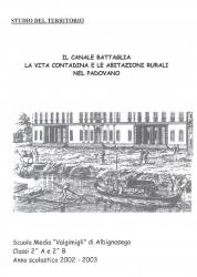 Il canale Battaglia, la vita contadina e le abitazioni rurali nel padovano