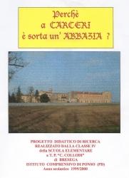Perchè a Carceri è sorta un'abbazia?