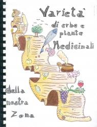 Varietà di erbe e piante medicinali della nostra zona