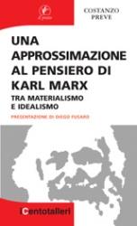Una approssimazione al pensiero di Karl Marx