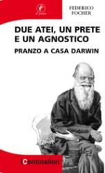 Due atei, un prete e un agnostico