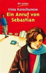 Ein Anruf von Sebastian