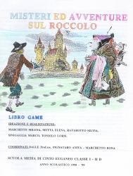 Misteri ed avventure sul Roccolo