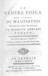 La Venere fisica del signor Maupertuis, tradotta dal francese da Diodato Anniani romano