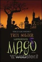 Trix Solier, l'apprendista mago