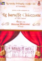La scuola primaria Giorgio Cini di Monselice presenta un libero adattamento da Le baruffe Chiozzotte di Carlo Goldoni
