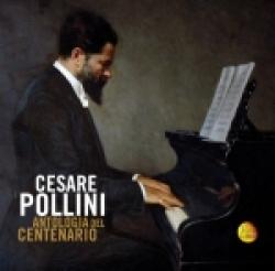Cesare Pollini : antologia del centenario