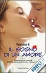 Il sogno di un amore: romanzo