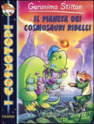 Il pianeta dei cosmosauri ribelli