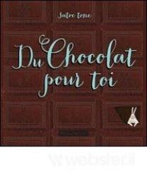 Du chocolat pour toi
