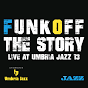 Funk off, the story