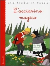L' acciarino magico