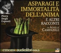 Piera Degli Esposti legge Asparagi e immortalità dell'anima e altri racconti