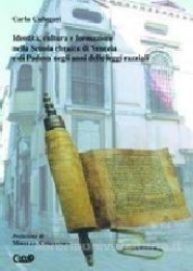 Identità, cultura e formazione nella Scuola ebraica di Venezia e di Padova negli anni delle leggi razziali
