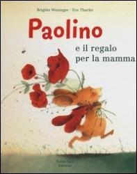 Paolino e il regalo per la mamma