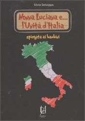 Nonna Luciana e... l'Unità d'Italia spiegata ai bambini