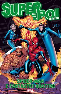 Spider-man e Fantastici quattro