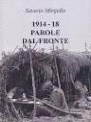 1914-18: parole dal fronte