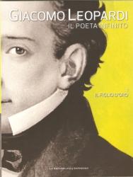 Giacomo Leopardi : il poeta infinito. Il figlio d'oro
