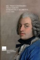 Nel terzo centenario della nascita di Francesco Algarotti (1712-1764)
