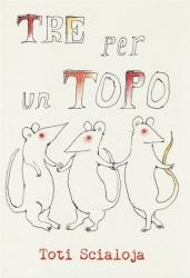 Tre per un topo
