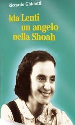 Ida Lenti un angelo nella shoah