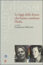 Le leggi delle donne che hanno cambiato l'Italia