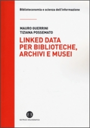 Linked data per biblioteche, archivi e musei