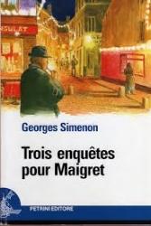 Trois enquetes pour Maigret