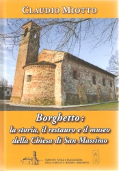 Borghetto: la storia, il restauro e il Museo della Chiesa di San Massimo
