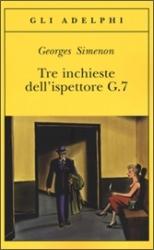 Tre inchieste dell'ispettore G.7