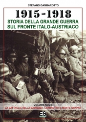 La battaglia della Bainsizza, l'odissea di Caporetto e il Monte Grappa