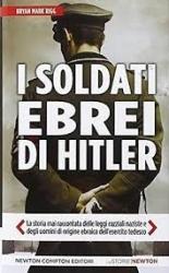 I soldati ebrei di Hitler