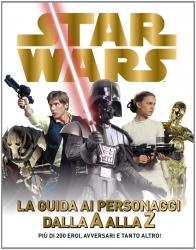 Star wars guida ai personaggi dalla A alla Z