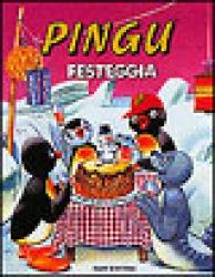 Pingu festeggia