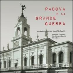 Padova e la grande guerra