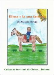 Elena e la sua fattoria