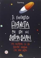 Il fantastico pianeta che sta nel sistema solare, ma nessuno lo sa perché il titolo è troppo lungo