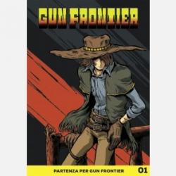 Partenza per Gun Frontier