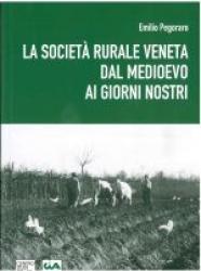 La società rurale veneta dal Medioevo ai giorni nostri