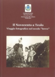 Il Novecento a Teolo