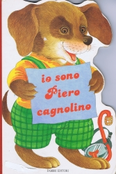 Io sono Piero cagnolino