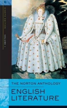 The Norton Anthology of English Literature vol. 1.
