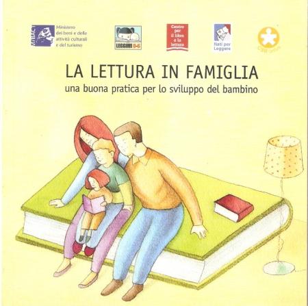 La lettura in famiglia : una buona pratica per lo sviluppo del bambino : [per genitori]