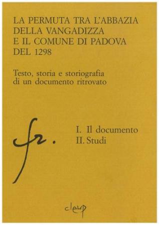 La permuta tra l'Abbazia della Vangadizza e il Comune di Padova del 1298