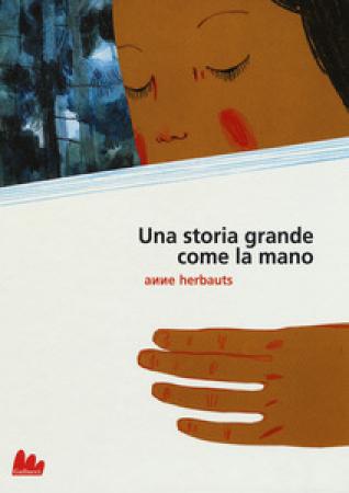 Una storia grande come la mano